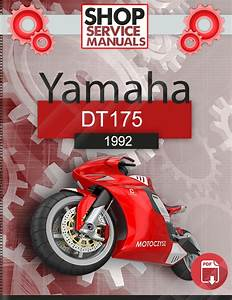 Yamaha Dt175 1992 Service Repair Manual Download