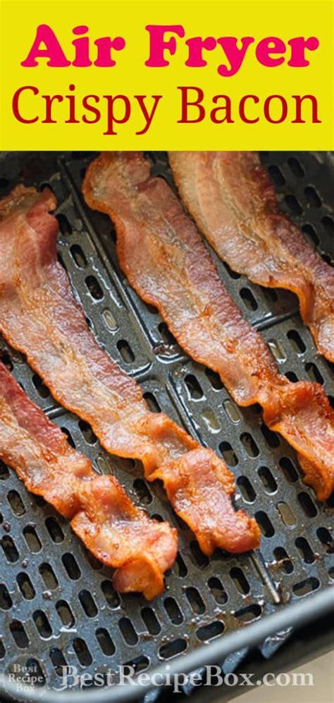 fryer air bacon crispy recipe bestrecipebox cook box fried quick