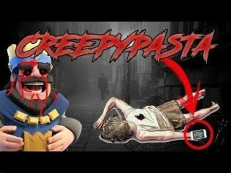 creepypastas de clash royale