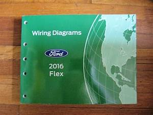 2016 Ford Flex Electrical Wiring Diagram Service Shop
