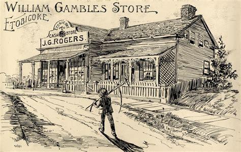 William Gamble's Store, Etobicoke (toronto)