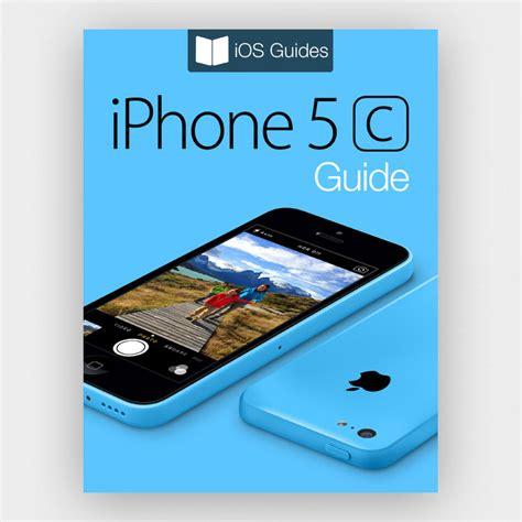 iphone 5c manual iphone 5c guide