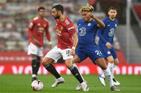 Manchester United vs Chelsea LIVE! Premier League 2020 ...