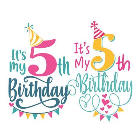 It's My 5th Birthday Cuttable Design