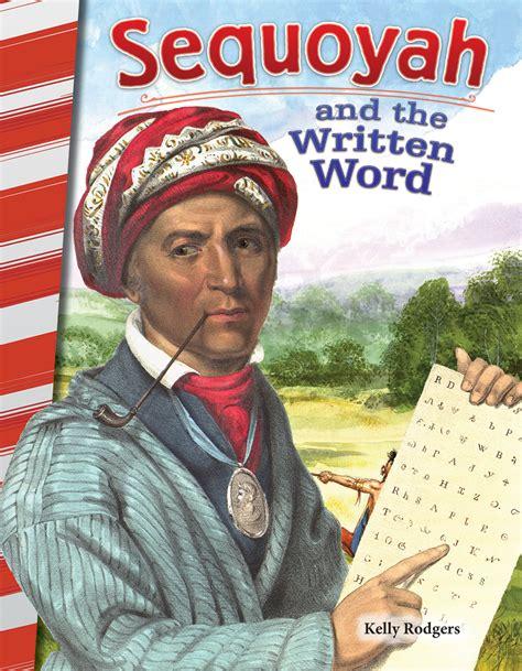 sequoyah   written word teacher created materials