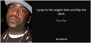 Tony Yayo quote... Yayo Quotes
