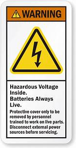 hazardous voltage inside batteries always live warning With high voltage warning label requirements