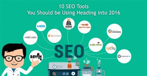 Seo Optimisation Tools by 10 Seo Tools You Should Be Using Heading Into 2016 Rise