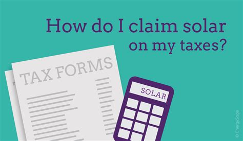 How Do I Claim The Solar Tax Credit? Energysage