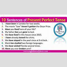 10 Sentences Of Present Perfect Tense  English Study Here