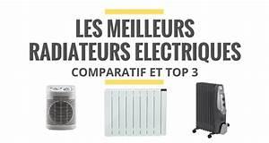 Meilleur Radiateur Electrique 2016 : quel est le meilleur chauffage electrique ~ Nature-et-papiers.com Idées de Décoration