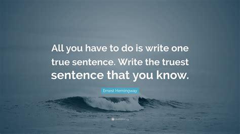ernest hemingway quote       write