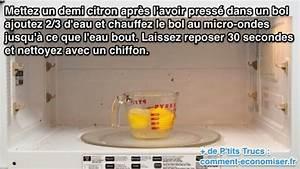 Nettoyer Micro Onde Citron : l 39 astuce id ale pour nettoyer son micro ondes facilement ~ Melissatoandfro.com Idées de Décoration