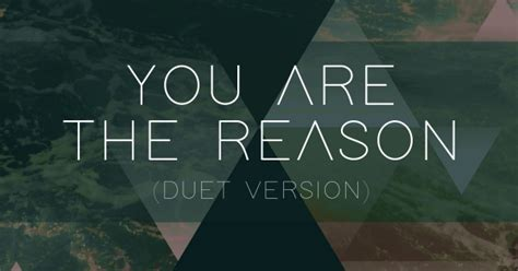 You Are The Reason (duet Version