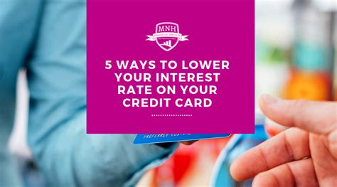 We did not find results for: 5 Ways to Lower Your Interest Rate on Your Credit Card - MNH Financial Services