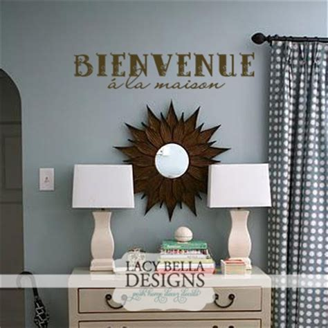 """Lacy Bella Designs: French Wall Quote - """"Welcome Back Home ..."""