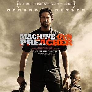 Lock And Load With 'Machine Gun Preacher' at Why So Blu?