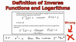 Definition Of Inverse Functions And Logarithms