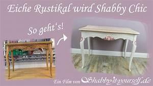 Shabby Chic Möbel : eiche rustikal in shabby chic m bel verwandeln youtube ~ A.2002-acura-tl-radio.info Haus und Dekorationen
