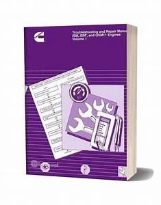 Cummins Troubleshooting And Repair Manual Ism Qsm 11 Volume 1