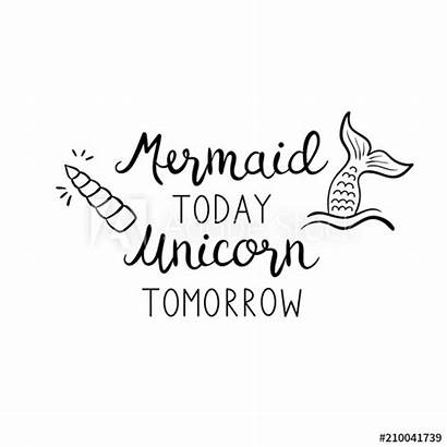 Mermaid Unicorn Tail Quote Vector Tomorrow Today