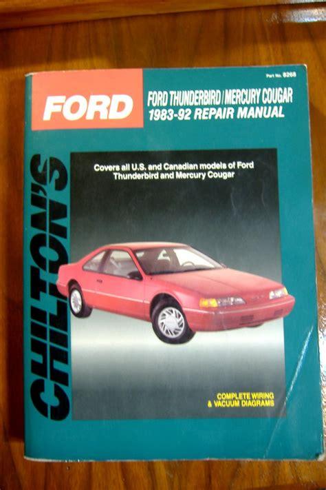1983 1992 chilton ford thunderbird cougar repair manual 1983 1992 ford thunderbird mercury cougar chilton s repair manual