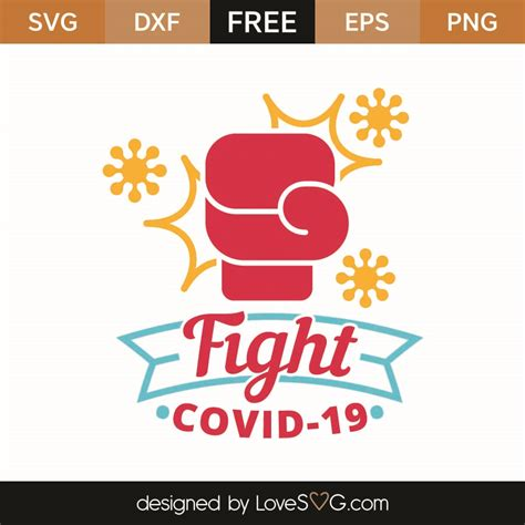 Download for free in png, svg, pdf formats 👆. Free Fight COVID-19 SVG Cut File | Lovesvg.com