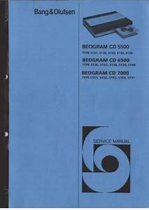 Bang  U0026 Olufsen Beogram Cd 5500 6500 7000 Service Manual