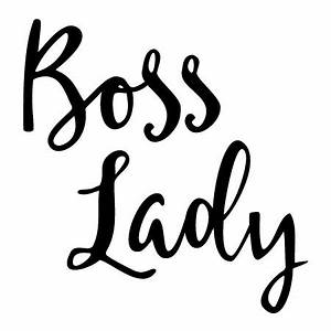 Boss Lady Handwritten Wall Quotes™ Decal WallQuotes com