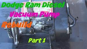 Dodge Ram Diesel Vacuum Pump Rebuild Part 1