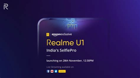 realme u1 will launch the 28th of november as an exclusive gizbot news
