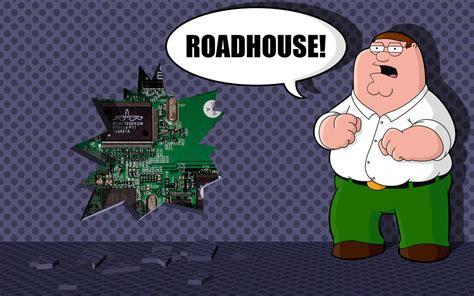 Roadhouse Meme - roadhouse family guy