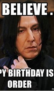 I do believe . . . a happy birthday is in order ...