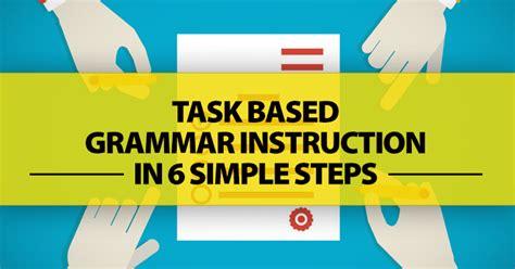 plan  task based grammar lesson  easy steps