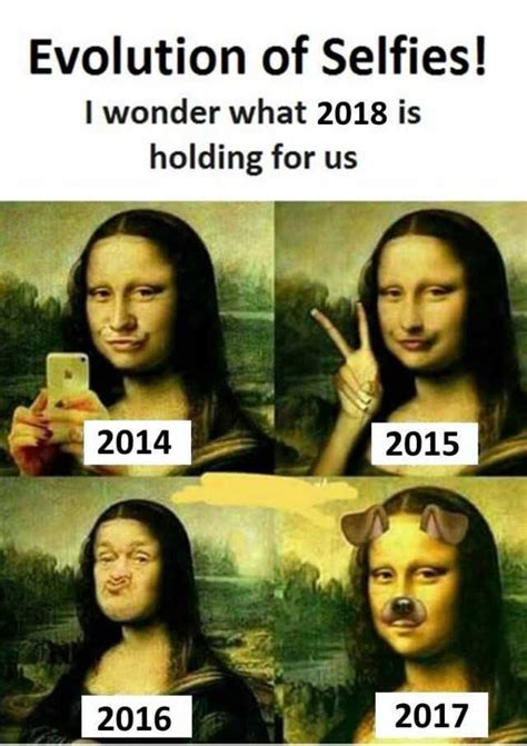 Tumblr Memes 2018 - dopl3r com memes evolution of selfies i wonder what 2018 is holding for us 2014 2015 2016 2017
