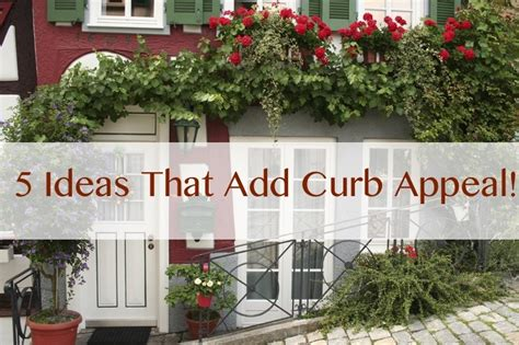 Curb Appeal 5 Easy Ways To Freshen Your Home's Exterior