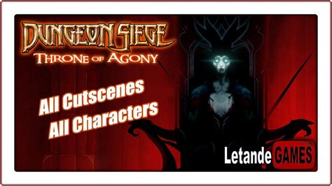 dungeon siege series dungeon siege throne of agony all cutscenes original
