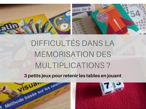 comment apprendre les tables de multiplication ce2 apprendre les table de multiplication en jouant 28 images apprendre les tables de