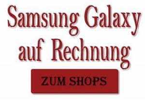 Handy Per Rechnung Oder Lastschrift Kaufen : samsung galaxy auf rechnung ~ Themetempest.com Abrechnung