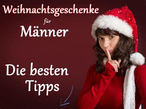 Männer Geschenk Ideen by Weihnachtsgeschenke M 227 Nner Jennies