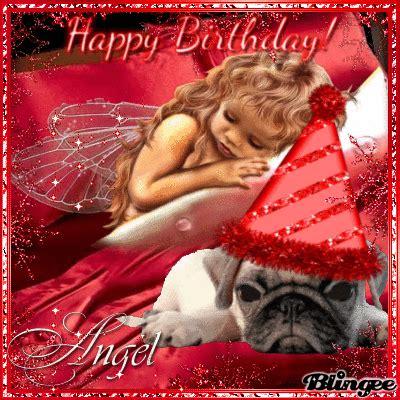 Happy Birthday Angel Picture #131582232 Blingeecom
