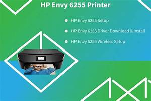 Guidelines For How To Setup Hp Envy 6255 Printer  Donwload