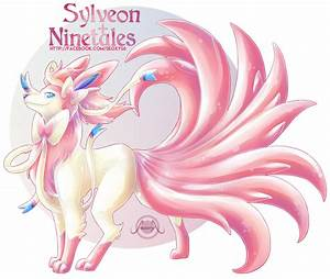 Sylveon X Ninetales by Seoxys6 on DeviantArt