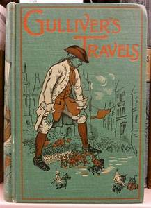 Gulliver's Travels into Several Remote Nations of the ...