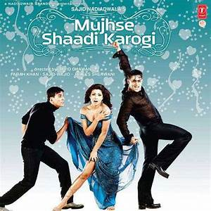 Mujhse Shaadi Karogi Original Motion Picture Soundtrack ...