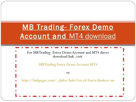 mt4 account mb trading forex demo account mt4