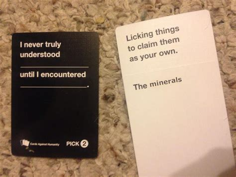 Cards Against Humanity Memes - cards against humanity i crave that mineral know your meme