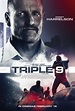 New TRIPLE 9 Trailers and 29 Posters | The Entertainment ...