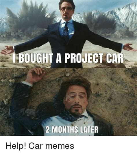 Project Car Memes - search months memes on sizzle