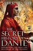 The Secret History of Dante eBook by Mark Booth | Official ...